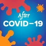 After Covid-19